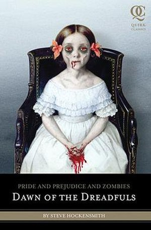 Pride and Prejudice and Zombies: Dawn of the Dreadfuls - Image: Pride prejudice zombies dawn dreadfuls