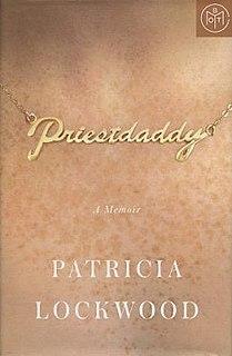 <i>Priestdaddy</i> book by Patricia Lockwood