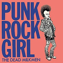 Punk Rock Girl - Dead Milkmen.jpg