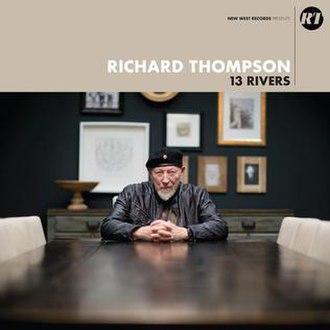 13 Rivers - Image: Richard Thompson 13 Rivers album cover