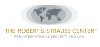 Robert S. Strauss Center for International Security and Law