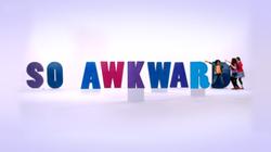 So Awkward titlecard.png