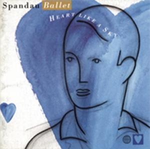 Heart Like a Sky - Image: Spandau Ballet Heart Like A Sky Coverart