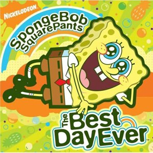 The Best Day Ever - Image: Sponge Bob Square Pants The Best Day Ever