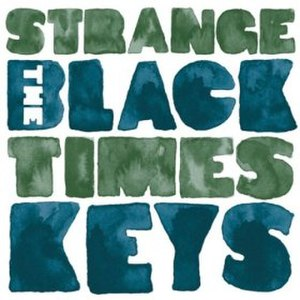 Strange Times (The Black Keys song) - Image: Strange Times(Black Keys)Single