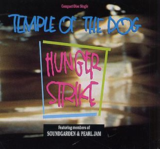 Hunger Strike (song) single by Temple of the Dog