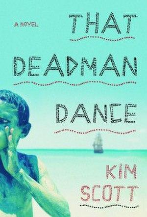 That Deadman Dance - Image: That Deadman Dance (book cover)