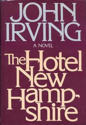 The Hotel New Hampshire - First edition