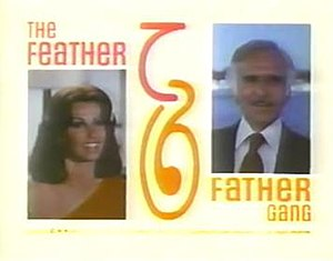 "The Feather and Father Gang - Title card for The Feather and Father Gang, showing Stefanie Powers as Toni ""Feather"" Danton and Harold Gould as Harry Danton."