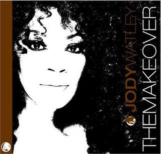 <i>The Makeover</i> 2006 studio album by Jody Watley