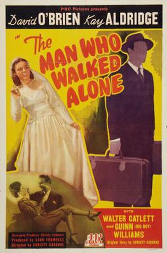 The Man Who Walked Alone - Image: The Man Who Walked Alone