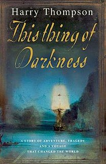 <i>This Thing of Darkness</i> debut novel of Harry Thompson