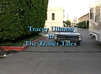 Tracey Ullman in the Trailer Tales - Image: Trailert