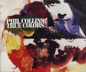 True Colors (Cyndi Lauper song) - Image: True Colors Phil Collins