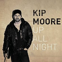 up all night kip moore