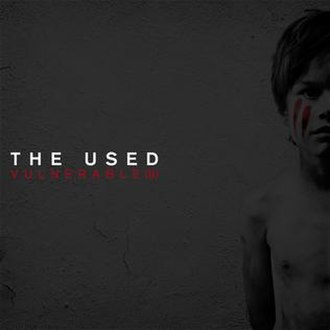 Vulnerable (The Used album) - Image: Vulnerable by the used reissue