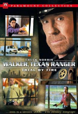 Walker, Texas Ranger: Trial by Fire - Image: Walker Texas Ranger Trial by Fire poster