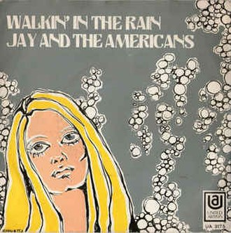 Walking in the Rain (The Ronettes song) - Image: Walkin in the Rain Jay and the Americans