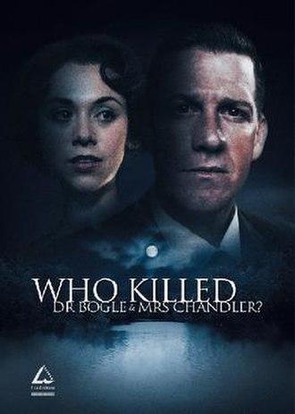 Who Killed Dr Bogle and Mrs Chandler? - Promotional poster for Who Killed Dr Bogle and Mrs Chandler?