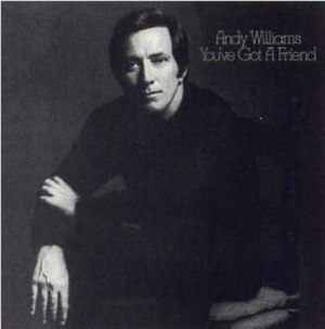 You've Got a Friend (Andy Williams album) - Image: Williams Friend