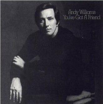 You've Got a Friend (Andy Williams album) - Image: Williams Friend
