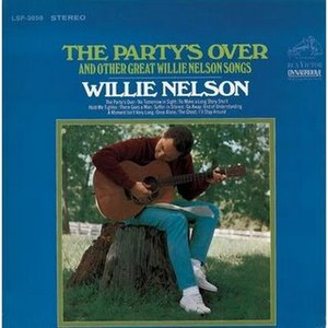 The Party's Over and Other Great Willie Nelson Songs - Image: Willie Nelson The Party's Over and Other Great Willie Nelson Songs