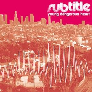 Young Dangerous Heart (Subtitle album) - Image: YDH 250x 250