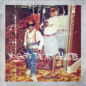 The Art of Hustle - Image: Yo Gotti TAO Hdlx