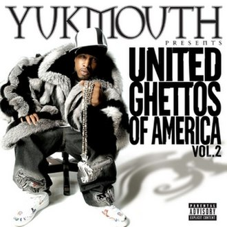 United Ghettos of America Vol. 2 - Image: Yukmouth United Ghettos of America Vol. 2 in 2004