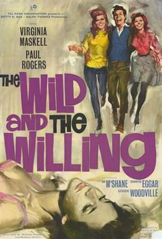 """The Wild and the Willing - Image: """"The Wild and the Willing"""" (1962)"""