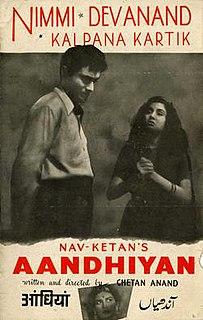 <i>Aandhiyan</i> (1952 film) 1952 film by Chetan Anand