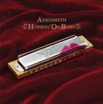 Honkin' on Bobo - Image: Aerosmith Honkin' On Bobo