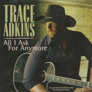 All I Ask For Anymore - Image: All I Ask For Anymore Trace singlepng
