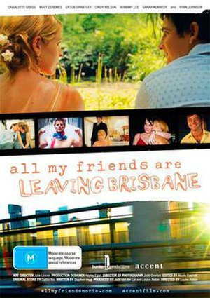 All My Friends Are Leaving Brisbane - Official Production Poster