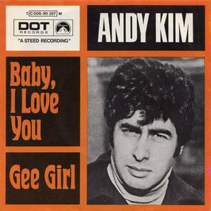 Baby, I Love You - Image: Baby, I Love You Andy Kim