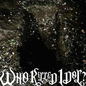 Who Killed Idol? - Image: Bi S WHO Ki LLED IDOL? LP cover