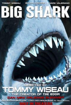 <i>Big Shark</i> Upcoming horror film by Tommy Wiseau