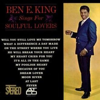Ben E. King Sings for Soulful Lovers - Image: Bk soulful