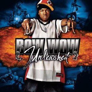 Unleashed (Bow Wow album) - Image: Bow Wow Unleashed album cover