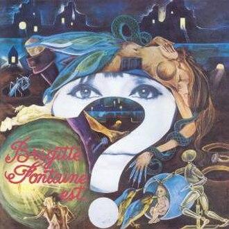 Brigitte Fontaine est... folle ! - Image: Brigitte fontaine est folle