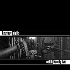 Keasbey Nights - Image: Catch 22 Keasbey Nights