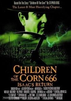 <i>Children of the Corn 666: Isaacs Return</i>