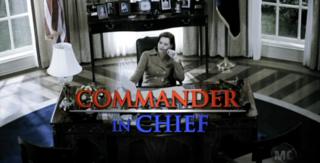 <i>Commander in Chief</i> (TV series) American television program