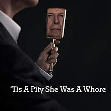 David Bowie - 'Tis a Pity She Was a Whore cover art.jpg