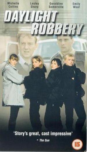Daylight Robbery (TV series) - Image: Daylight Robbery (TV series)