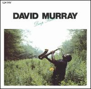 Deep River (David Murray album) - Image: Deep River (David Murray album)