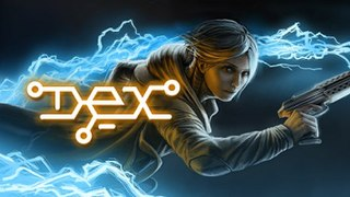 <i>Dex</i> (video game) video game