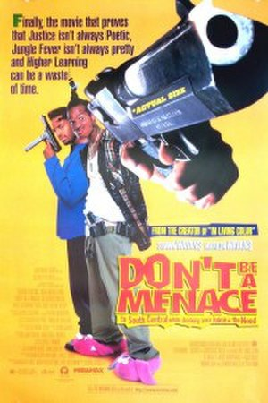 Don't Be a Menace to South Central While Drinking Your Juice in the Hood - Theatrical release poster