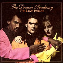 Dream Academy - The Love Parade.jpg