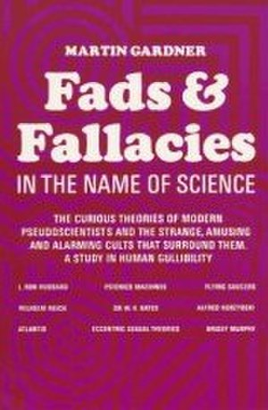 Fads and Fallacies in the Name of Science - Cover of the 1957 revised edition